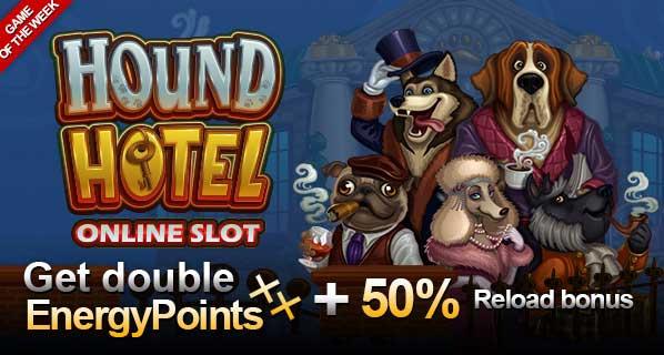 Hound Hotel Reload Bonus