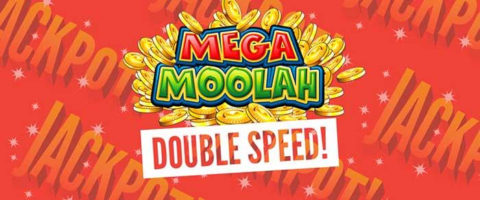 Mega Moolah Double Speed promotion