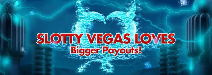 Slotty Vegas Casino loves bigger payouts