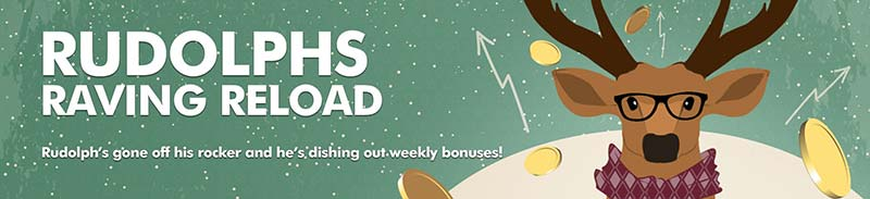Rudolph's Raving Reload Promotion