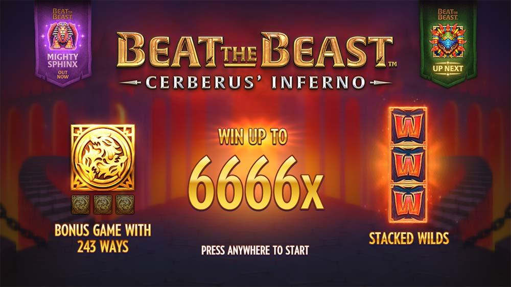 Beat the Beast Cerberus Inferno Slot - Intro Screen