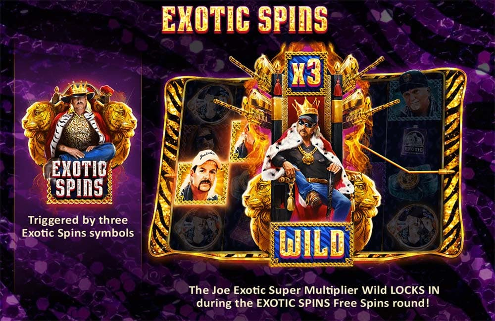 Joe Exotic Slot - Exotic Spins Feature